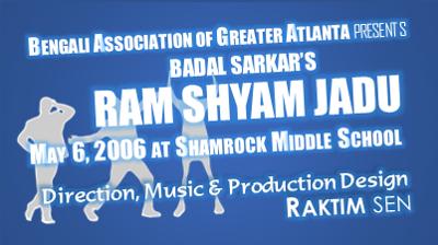 2006::Ram Shyam Jadu (BAGA)